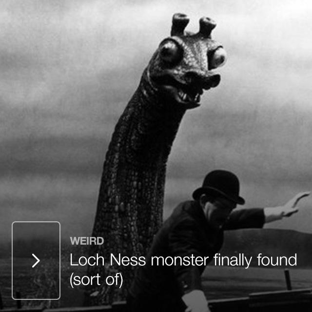 Loch Ness monster finally found (sort of)