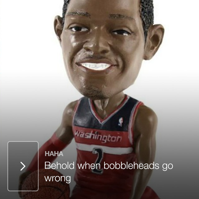 Behold when bobbleheads go wrong