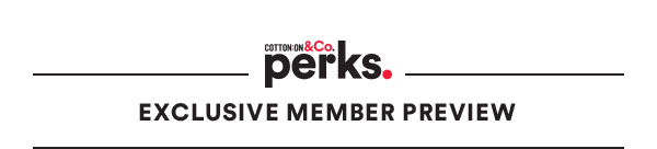 Cotton On & Co. Perks