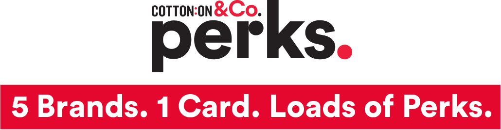 CottonOn & Co. Perks. - 5 Brands. 1 Card. Loads of Perks.