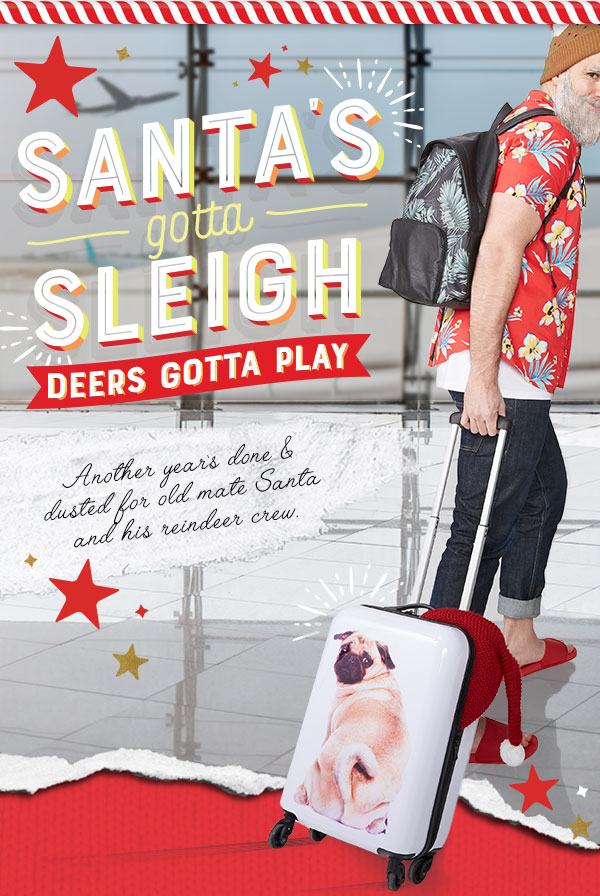 Santa's gotta sleigh! Shop Tech and Travel.