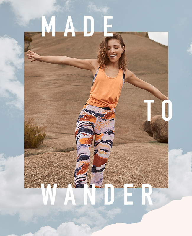 BODY   MADE TO WANDER   SHOP ACTIVEWEAR
