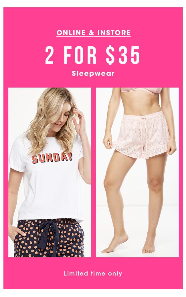 2 For $35 Sleepwear | Shop Now