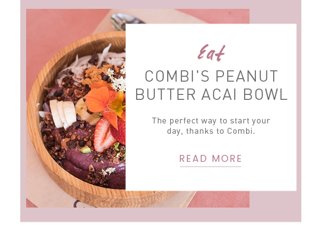 B With Us || New On The Blog // EAT: Combi's Peanut Butter Acai Bowl