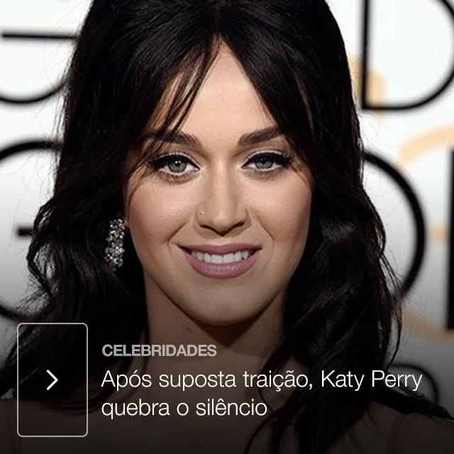 Após suposta traição, Katy Perry quebra o silêncio